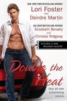 Double the Heat (New York Blades) by [Foster, Lori, Martin, Deirdre, Elizabeth Bevarly, Christie Ridgway]