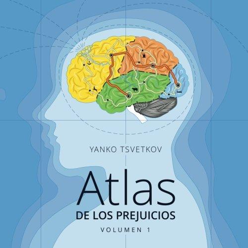 Atlas de los prejuicios: Cartografía de los estereotipos: Volume 1