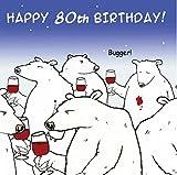 Twizler lustige Geburtstagskarte mit Eisbär und Wein – 80. Geburtstag – HUMOR Karte – Alter 80 Geburtstag – Funny Karte