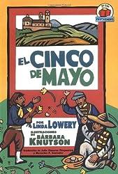 El Cinco de Mayo (On My Own Holidays) by Linda Lowery (2005-05-16)