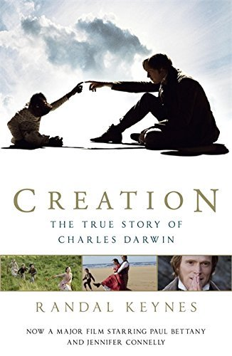 Creation: The True Story of Charles Darwin by Randal Keynes (17-Sep-2009) Paperback