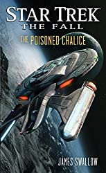 Star Trek: The Fall: The Poisoned Chalice (Star Trek: Deep Space Nine)