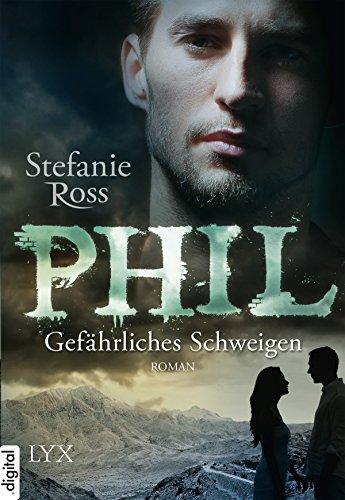 Phil - Gefährliches Schweigen (DeGrasse Serie 5)