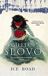 Ice Road by Gillian Slovo (2005-02-24)