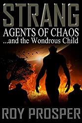 Strang and the Agents of Chaos (Book Four in the Saga of Strang Series)
