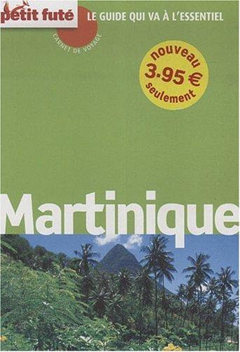 Carnet de Voyage Martinique, 2009 Petit Fute