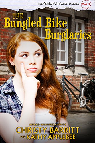the-bungled-bike-burglaries-the-gabby-st-claire-diaries-book-3-english-edition