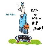 Das ist mein Hip Hop!
