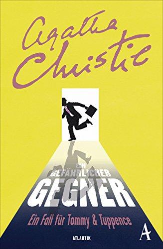 Christie, Agatha: Ein gefährlicher Gegner