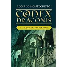 Codex Draconis: La sangre escondida: Volume 2