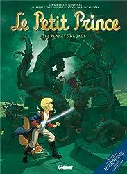 Le Petit Prince, Tome 4 : La planète de Jade