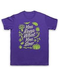 You Reap What You Sow Gardening Slogan Herren T-Shirt