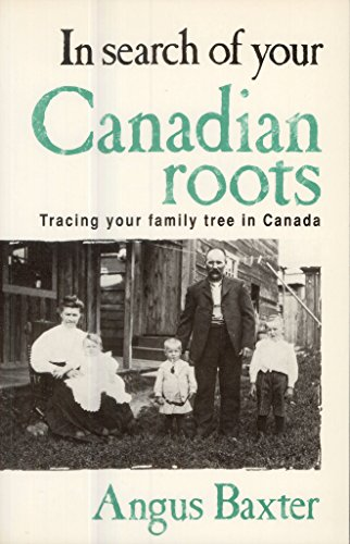 in-search-of-your-canadian-roots