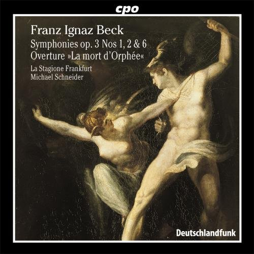 franz-ignaz-beck-symphonies-op-3-nos-1-2-6-la-mort-dorfee-overture