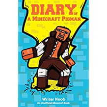 Minecraft Books: Diary of a Minecraft Pigman (Unofficial Minecraft Story) (English Edition)