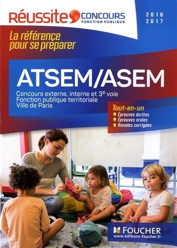 ATSEM/ASEM Les concours externe, interne et 3e voie Concours 2016-2017