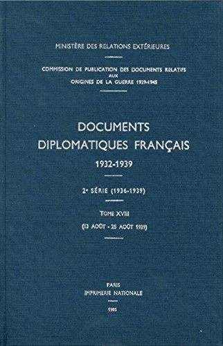 Documents diplomatiques français: 1939 - Tome V (13 août - 25 août) par Ministère des affaires étrangères