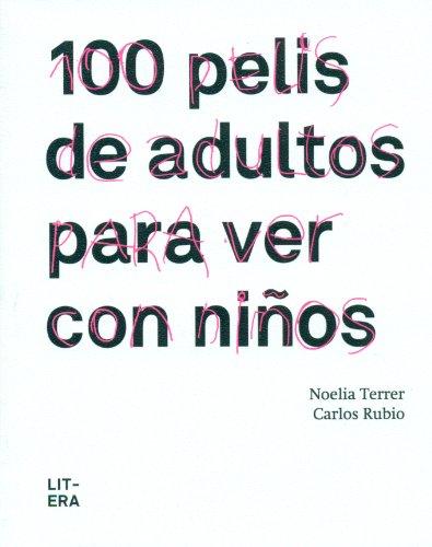 100 Pelis De Adultos Para Ver Con Niños