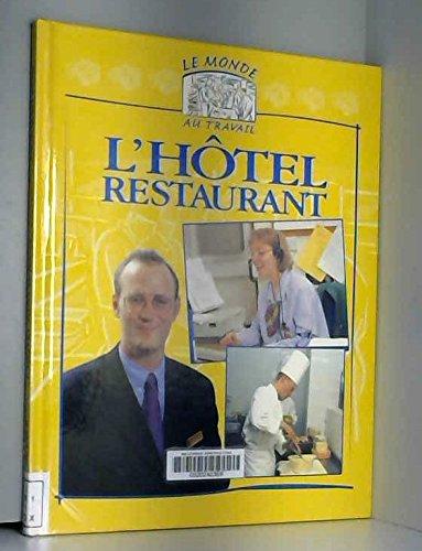 L'hôtel-restaurant