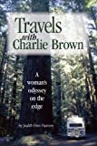 Travels with Charlie Brown: A Woman's Odyssey on the Edge