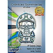 Crónicas Summarias, el Libro: El nacimiento de la esquizografía