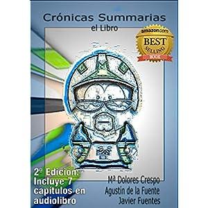 Crónicas Summarias, el Libro: El nacimiento de la esquizografía 22