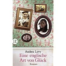 Eine englische Art von Glück: Roman (insel taschenbuch)