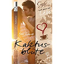 Kaktusblüte - Café au Lait und ganz viel Liebe 1