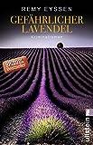 Gefährlicher Lavendel: Kriminalroman (Ein-Leon-Ritter-Krimi, Band 3)