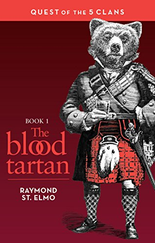 The Blood Tartan: Quest of the Five Clans (English Edition)