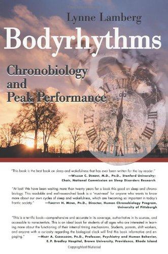 Bodyrhythms: Chronobiology and Peak Performance