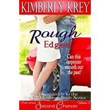 Rough Edges: Allie's Story, A Companion to the Sweet Montana Bride Series (Second Chances Book 1) (English Edition)
