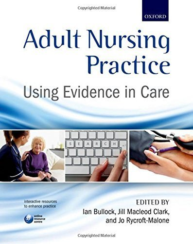 Adult Nursing Practice: Using evidence in care by Ian Bullock (2012-07-22)