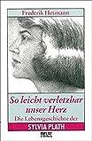 So leicht verletzbar unser Herz (Beltz & Gelberg - Biographie)