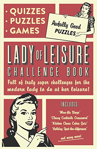 Lady of Leisure: Awfully Good Puzzles, Quizzes and Games por Collaborate Agency