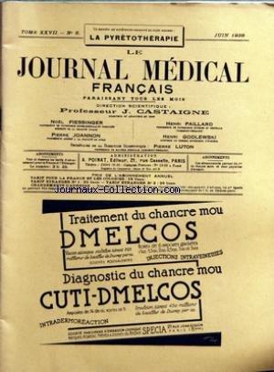 JOURNAL MEDICAL FRANCAIS (LE) [No 6] du 01/06/1938