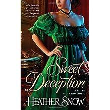 Sweet Deception: A Veiled Seduction Novel by Heather Snow (2012-08-07)