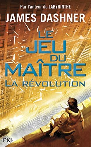 2. Le jeu du maître : la révolution (2) par James DASHNER