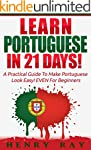 Portuguese: Learn Portuguese In 21 DA...