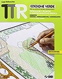 TTR. Tecnologie e tecniche di rappresentazione grafica. Ediz. verde. Per le Scuole superiori. Con e-book. Con espansione online
