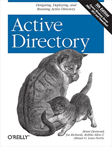 Active Directory: Designing, Deploying, and Running Active Directory by Brian Desmond (6-Dec-2008) Paperback
