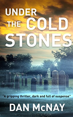 under-the-cold-stones-a-gripping-thriller-dark-and-full-of-suspense