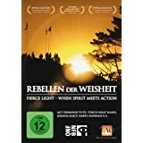 Rebellen der Weisheit: Fierce Light - When Spirit meets Action