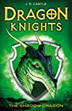The Shadow Dragon (Dragon Knights)