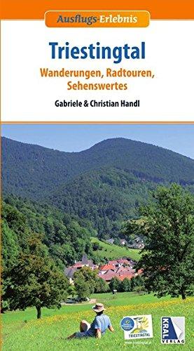 Ausflugs-Erlebnis Triestingtal (2. Aufl.): Wanderungen, Radtouren, Sehenswertes