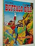 Buffalo Bill Taschenbuch 10 Die Todesschlucht, 1983, Bastei Western Comic