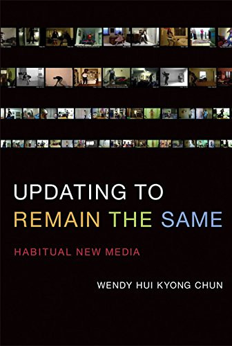 Updating to Remain the Same - Habitual New Media (The MIT Press) por Wendy Hui Kyong Chun