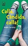 Calla, Càndida, calla! par Carranza