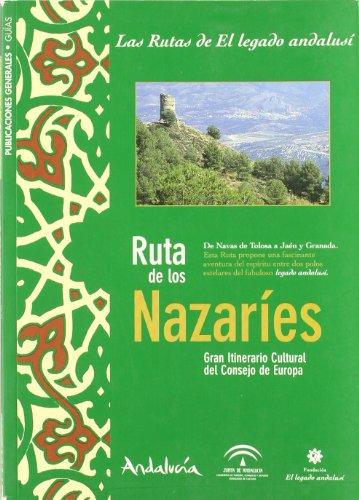 Ruta de los Nazaríes : de Navas de Tolosa a Jaén y Granada, itinerario cultural europeo
