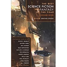 7: The Best Science Fiction and Fantasy of the Year Volume Seven